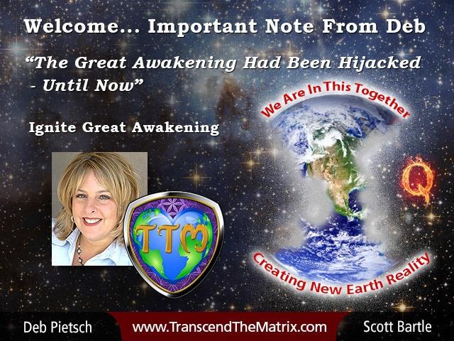 DE Welcome Note Deb TTM Hijacked Great Awakening April 2018