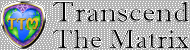 Transcend The Matrix Logo